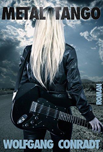 Metal Tango (Metal-Reihe 1)