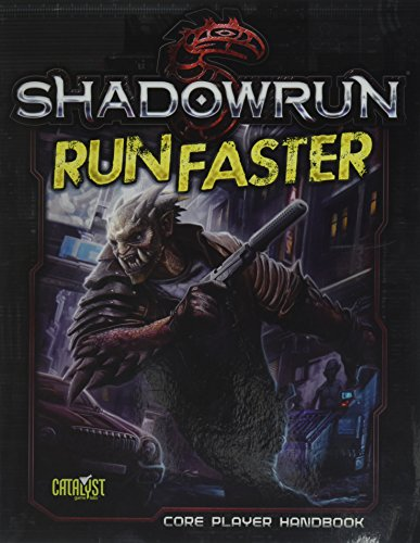 Shadowrun: 5th Edition: Run Faster