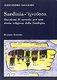 Sardinia. Questioni di metodo per una storia religiosa della Sardegna