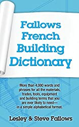 Fallows French Building Dictionary (Fallows French Dictionaries) (English Edition)