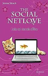 The Social Netlove: Liebe ist niemals offline