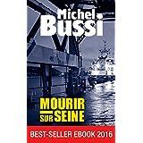 Mourir sur Seine: Best-seller ebook 2016