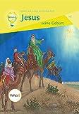 Jesus - seine Geburt: Entdecke und verstehe das lebendige Buch!