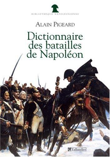 Dictionnaire des batailles de Napoléon