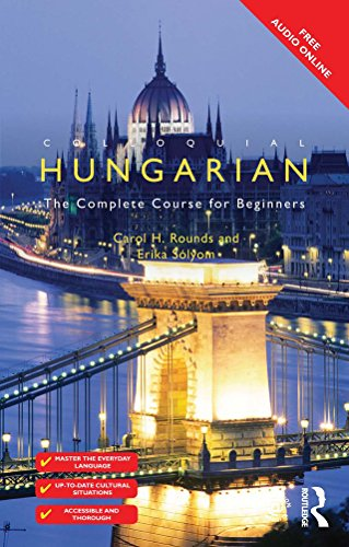 Colloquial Hungarian: The Complete Course for Beginners (Colloquial Series) (English Edition)