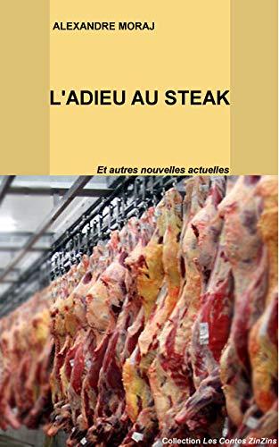 Couverture du livre L'Adieu au Steak (Prix Spécial Fêtes)