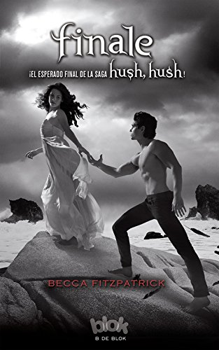 Finale (Saga Hush, Hush 4) (SIN LÍMITES)