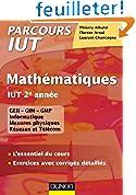 Mathématiques IUT 2e année - L'essentiel du cours, exercices avec corrigés détaillés