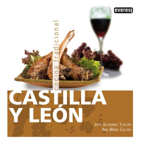 Portada del libro Castilla y León. Cocina Tradicional (Cocina tradicional española)