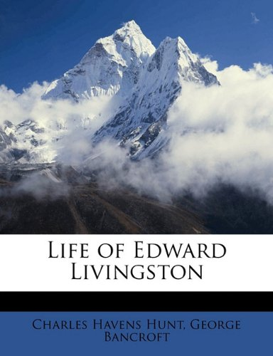 Life of Edward Livingston