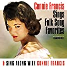 Sings Folk Song Favorites / Sing Along with Connie Francis