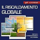 Il riscaldamento globale: Audionews