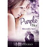 Purple Sky - Bittersüßes Spiel (Liebesroman)
