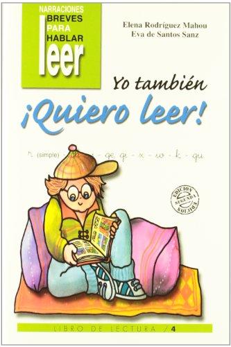 Yo tambien quiero leer. 4 (Programas Intervencion Educati) por Eva De Santos