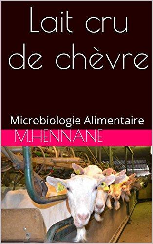 Lait cru de chèvre: Microbiologie Alimentaire