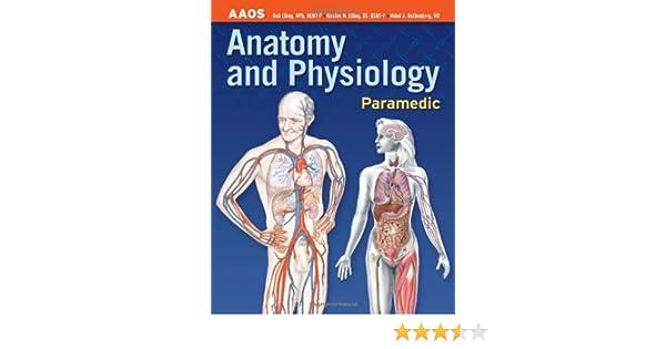 Paramedic: Anatomy and Physiology (Anatomy and Physiology (Jones ...