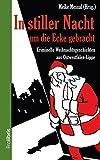 In stiller Nacht um die Ecke gebracht: 16 kriminelle Weihnachtsgeschichten aus Ostwestfalen-Lippe