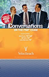 Conversations on the PMP Exam by Andy Crowe (2010-09-01)