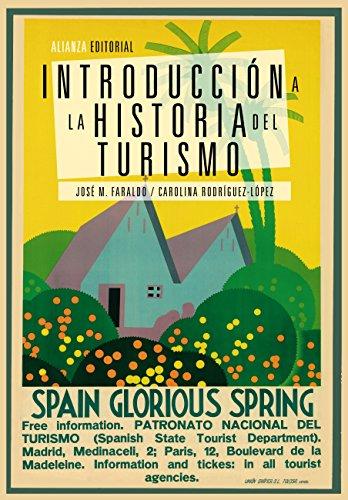 Introducción a la historia del turismo (El Libro Universitario - Manuales nº 1178)