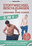 Stoffwechsel beschleunigen & abnehmen ohne Hunger: Neues 5in1 BUCH! Fett...