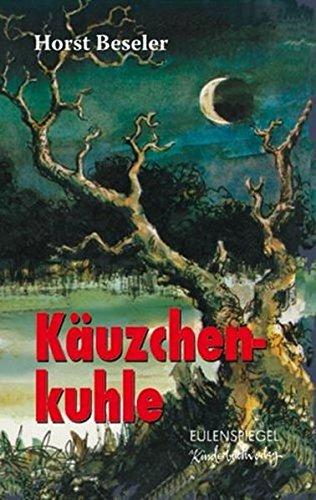 Buchseite und Rezensionen zu 'Käuzchenkuhle (Eulenspiegel Kinderbuchverlag)' von Horst Beseler