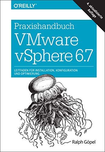 Praxishandbuch VMware vSphere 6.7: Leitfaden für Installation, Konfiguration und Optimierung (Animals)