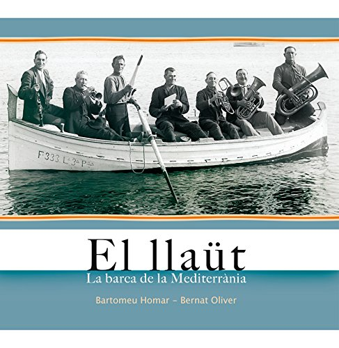 Llaüt, El (fora de col·lecció) por Bernat Oliver