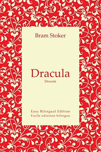Dracula - Dracula - English and Italian - inglese e italiano: Easy ...