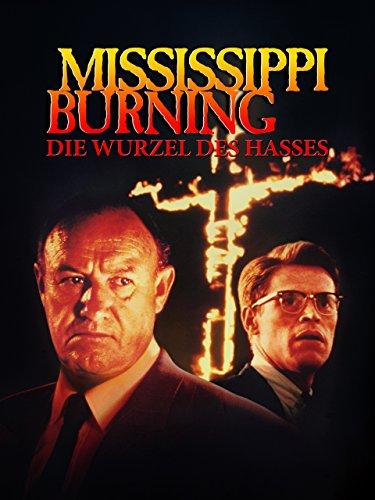 Mississippi Burning - Die Wurzel des Hasses [dt./OV]