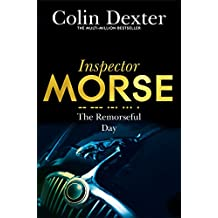 The Remorseful Day (Inspector Morse Series Book 13)