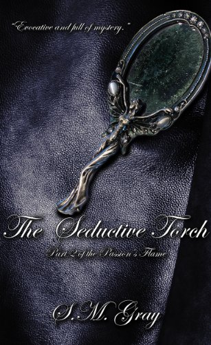 The Seductive Torch (Passion's Flame) (English Edition)