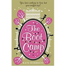 TheBoot Camp by Harrison, Kate ( Author ) ON Aug-02-2012, Paperback