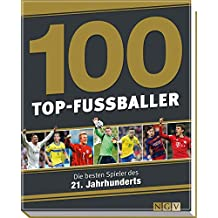 100 Top-Fußballer: Die besten Spieler des 21. Jahrhunderts