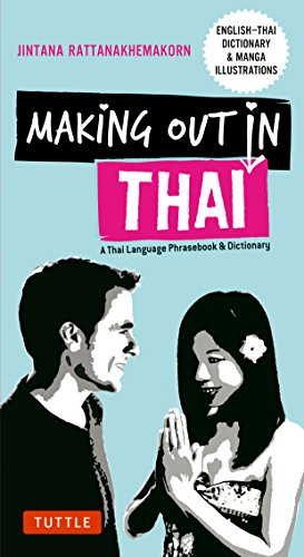 Making Out in Thai (Phrasebook & Dictionary) por John Clewley