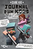 Journal d'un noob (méga guerrier) tome 3 - Minecraft (3)...
