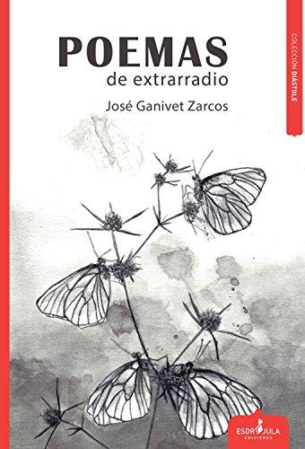 Poemas de extrarradio por José Ganivet Zarcos