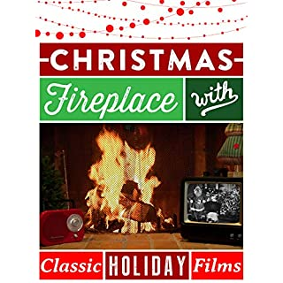 Christmas Fireplace - Yule Log With Classic Holiday Films!