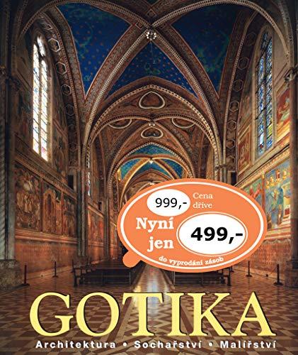 Gotika: Architektura, Sochařství, Malířství (2005)
