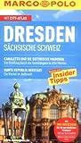 MARCO POLO Reiseführer Dresden: Sächsische Schweiz