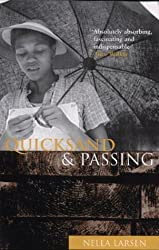Quicksand and Passing by Nella Larsen (1989-02-15)