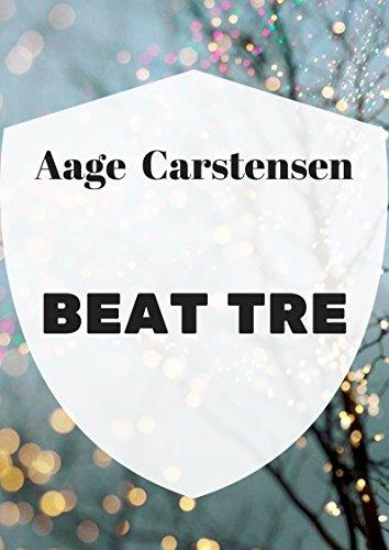 Beat tre (Danish Edition) por Aage  Carstensen