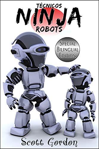 Técnicos Ninja Robots: Special Bilingual Edition eBook ...