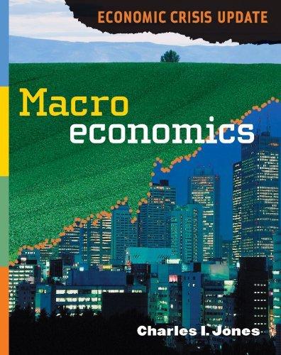 Macroeconomics: Economic Crisis Update by Charles I. Jones (2009-12-01)
