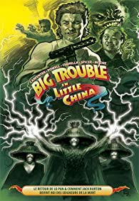Big Trouble in Little China, tome 2 par John Carpenter