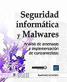 Seguridad informática y Malwares. Análisis de amenazas e implementación de contramedidas