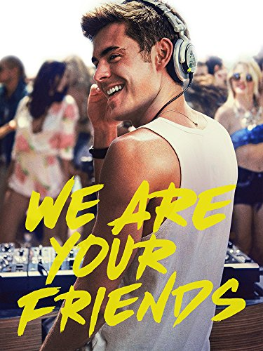 We Are Your Friends (Der Trailer Song)