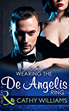 Wearing The De Angelis Ring (Mills & Boon Modern) (The Italian Titans Book 1)