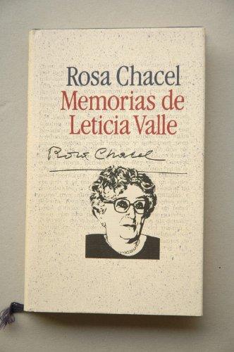 Memorias de Leticia Valle / Rosa Chacel ; introducción Luis Antonio de Villena ; semblanza biográfica Alberto Cousté