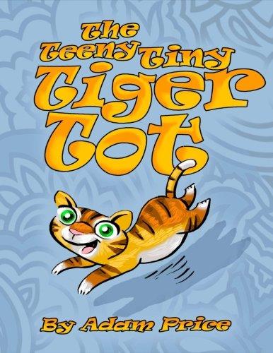 The Teeny Tiny Tiger Tot