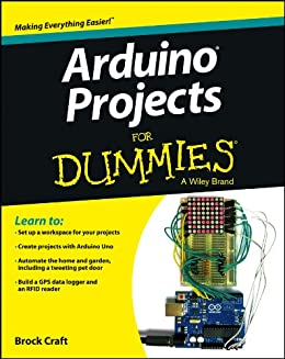 Arduino Projects For Dummies (English Edition) eBook: Craft, Brock ...